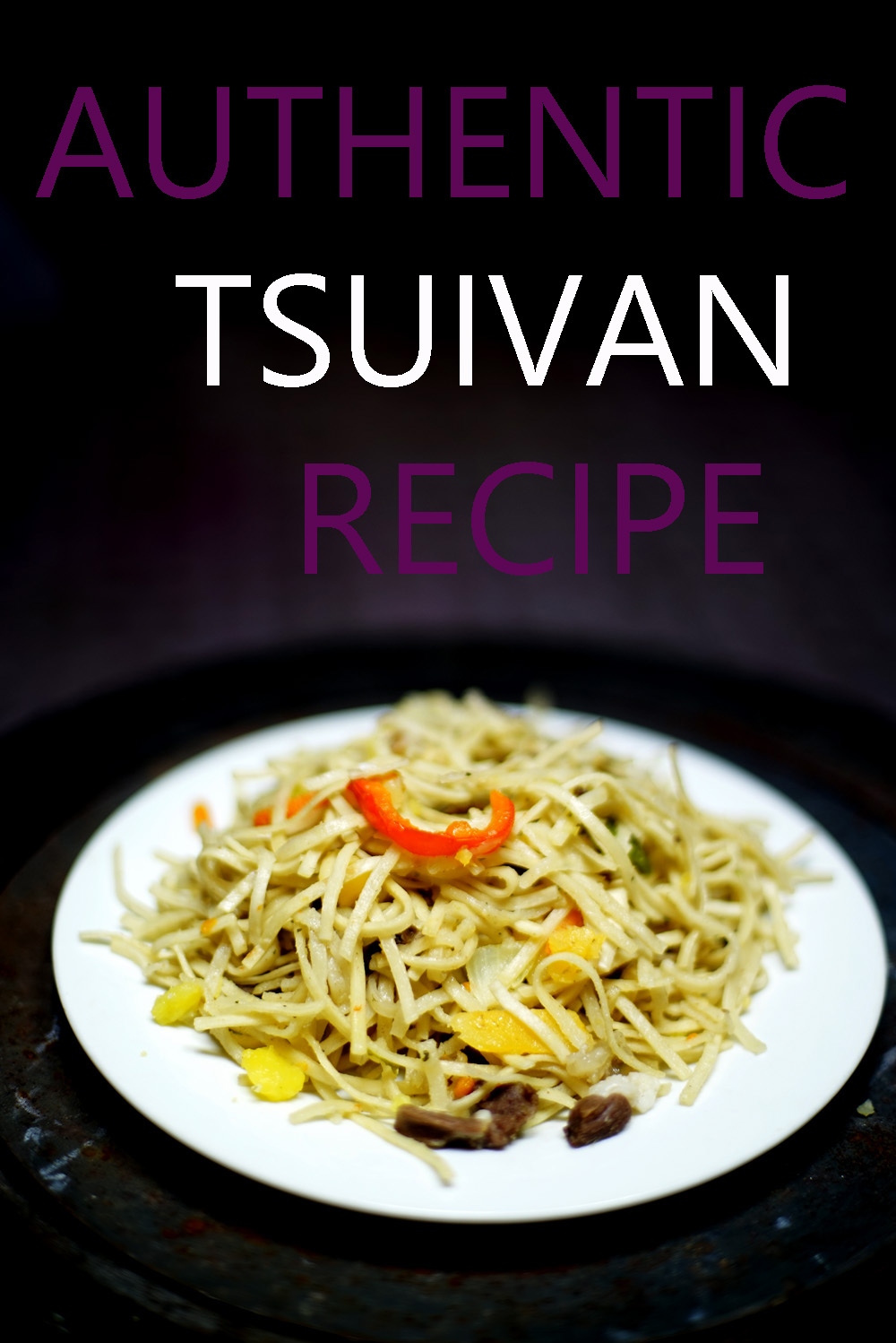 Tsuivan Recipe